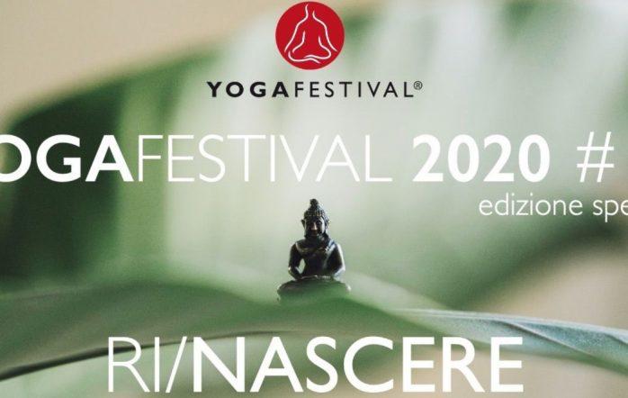 Rinascere con lo yoga: Yogafestival 2020
